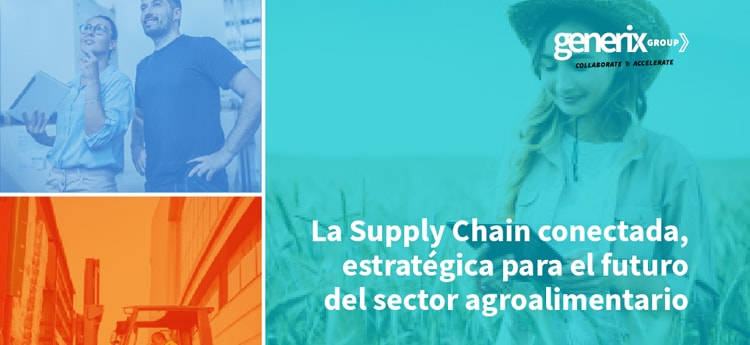 supply chain conectada sector agroalimentario